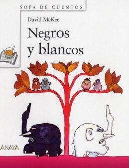 cuento negros y blancos - david mckee